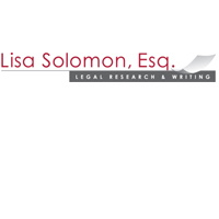 Lisa Solomon, Esq. Legal Research & Writing