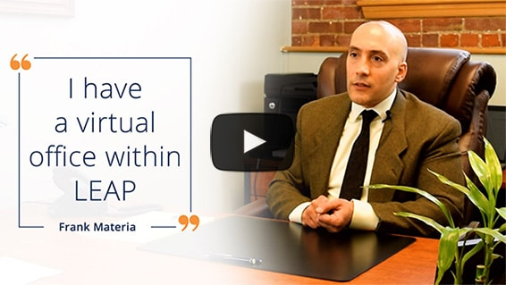 Legal matter management - A virtual office with LEAP, Frank Materia's story