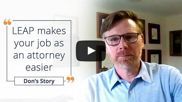 LEAP makes your job as an attorney easier - Johnson & Borenstein's video review