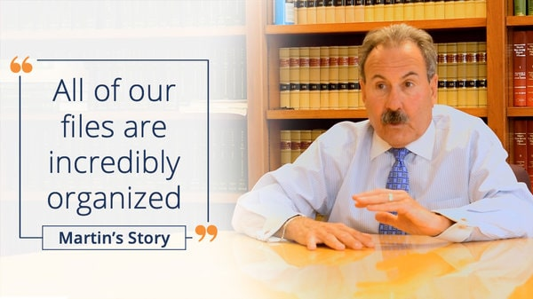 Organize your law firm and work more efficiently - Marty's testimonial