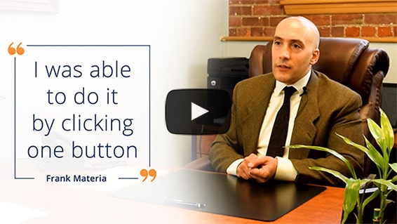 I was able to do it by clicking one button - Frank Materia, Esq.