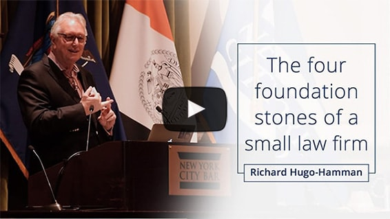 The four foundation stones of a small law firm - Richard Hugo-Hamman