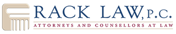 Rack Law, P.C. - Attorneys and Counsellors at Law